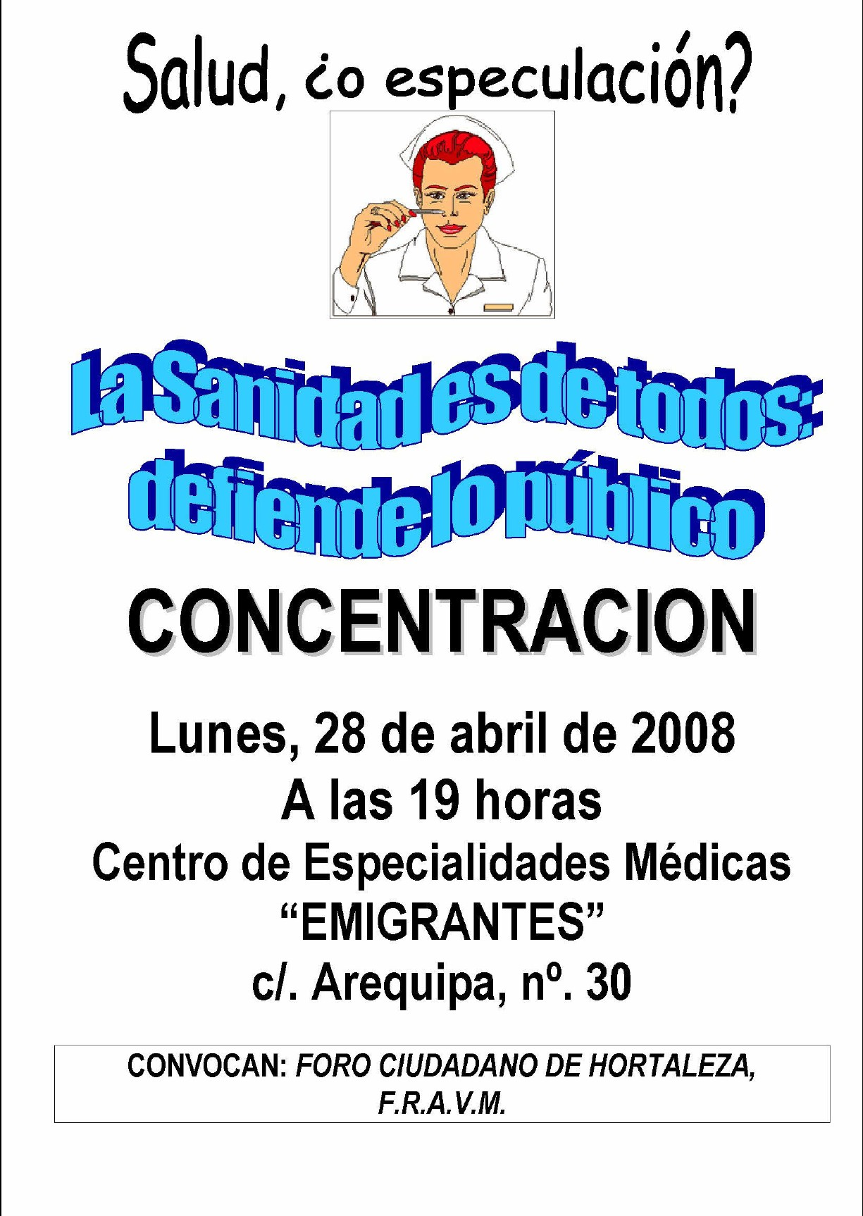 Concentracin da 28 de abril en el C.E.P. de Emigrantes (rea 4): La Sanidad es de todos, defiende lo pblico.