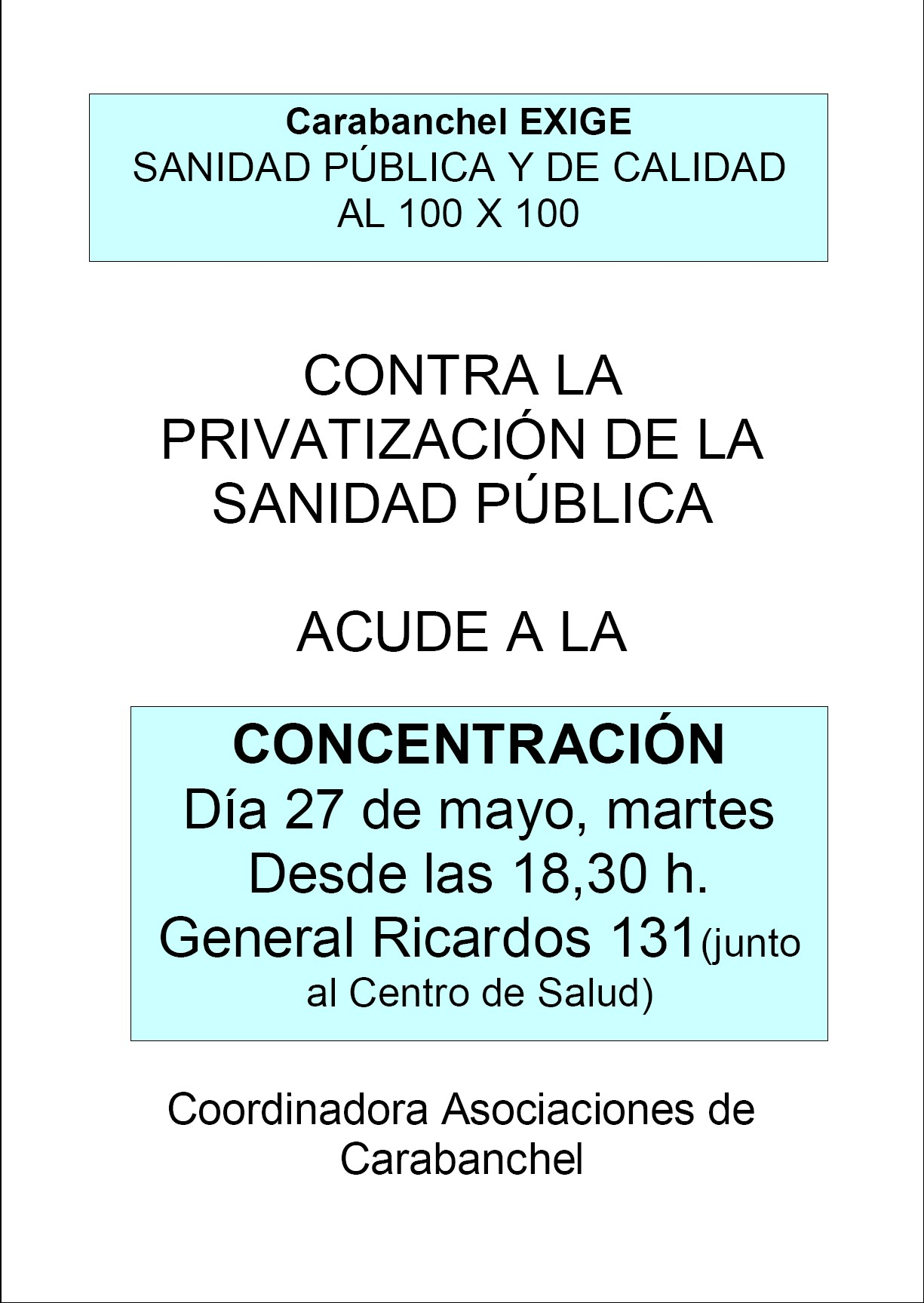 Concentracin del 27 de mayo, martes a las 18,30 horas en el Centro de Salud de General Ricados, calle General Ricardos, 131