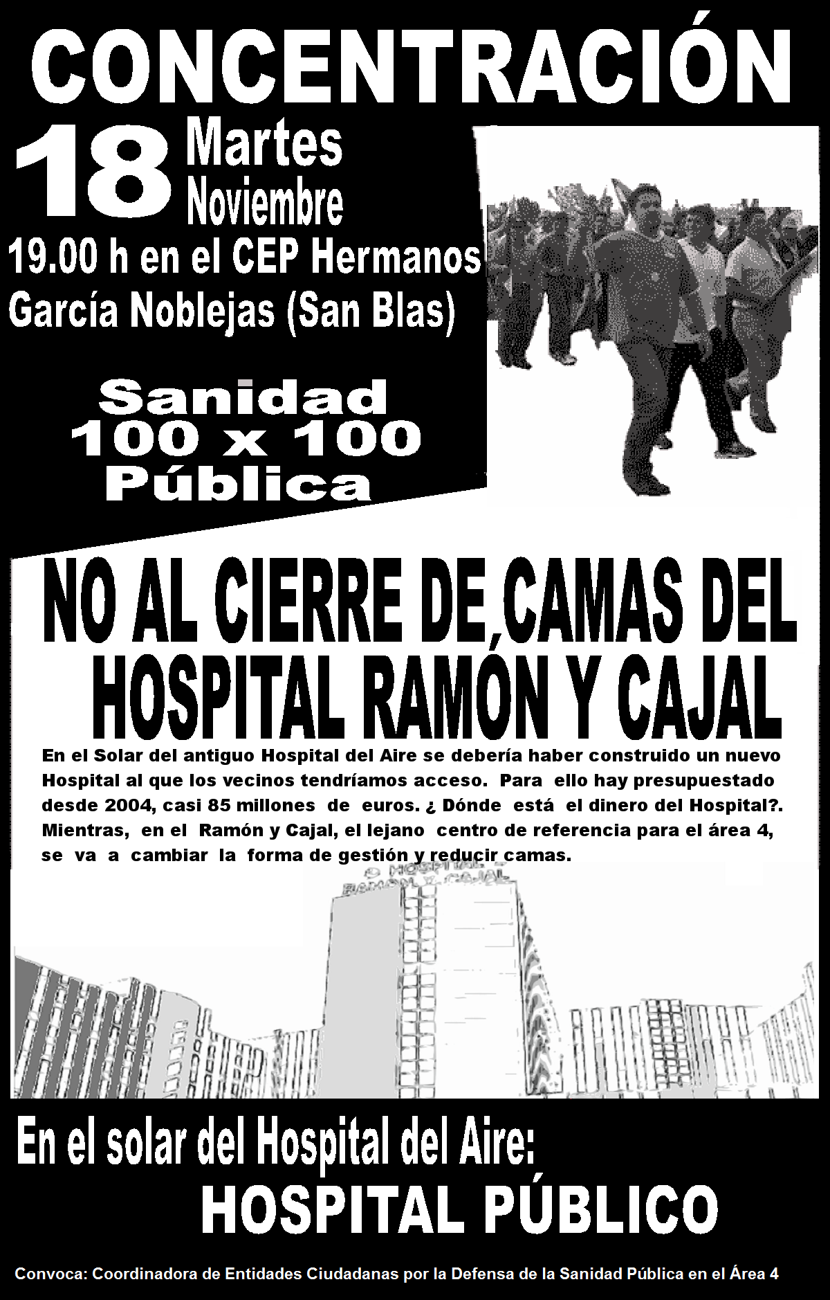 Los usuarios del rea 4 de salud siguen su lucha por un Hospital Pblico en los terrenos del Hospital del Aire y en defensa de la Sanidad 100 x 100 pblica.