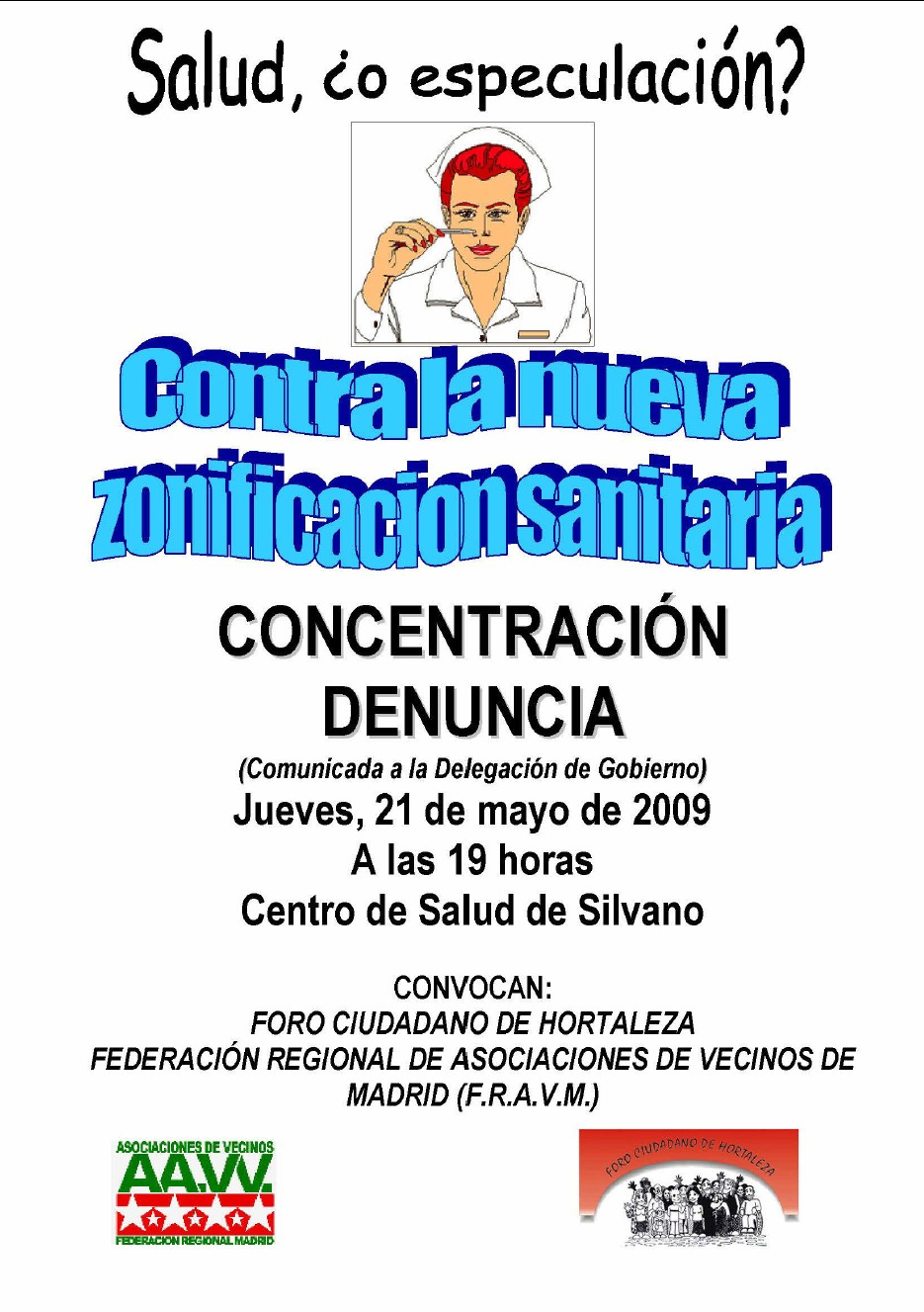 CONCENTRACIN DENUNCIA: Jueves 21 a las 19 horas en el Centro de Salud de Silvano.