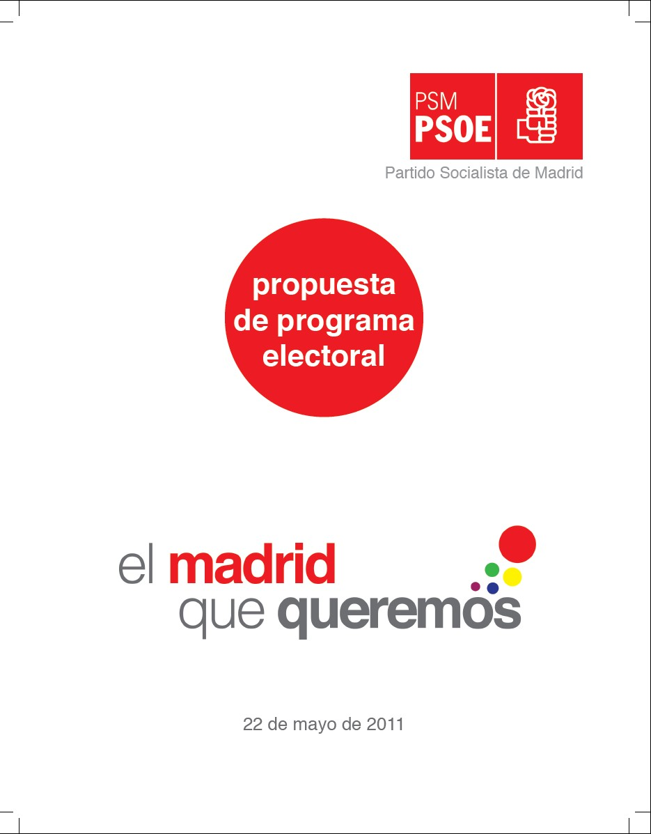 Merece la pena el programa socialista para Madrid:Podemos recuperar Madrid para la ciudadana demcrata, progresista de Izquierda de este pas (2)
