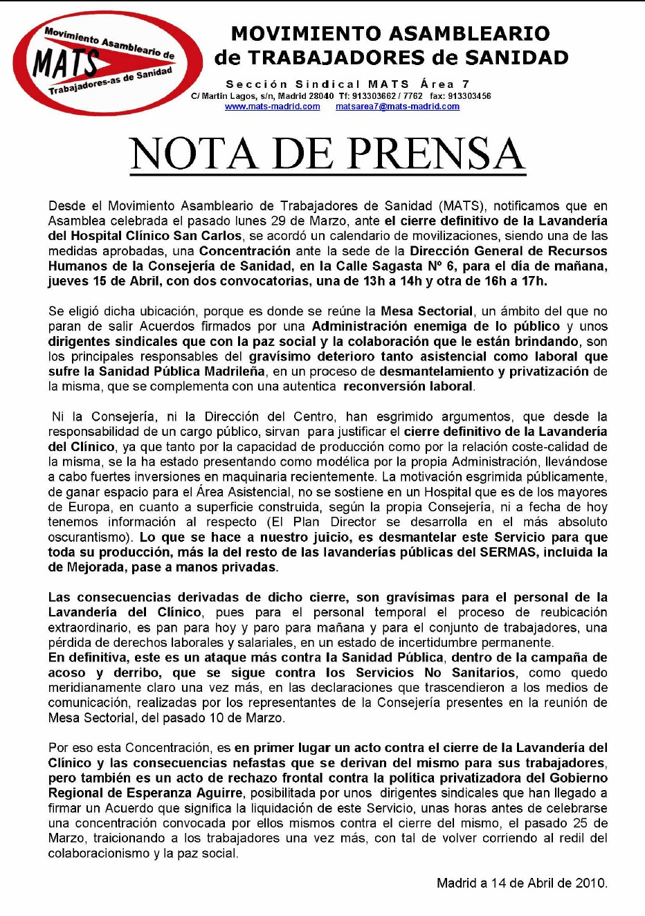 Nota de prensa del MATS ante la concentracin de Sagasta, maana 15 de abril.