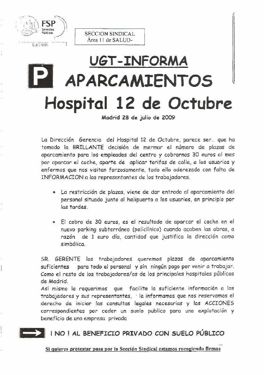 La UGT del Doce de Octubre denuncia la especulacin con los aparcamientos del Hospital por parte de la Gerencia.